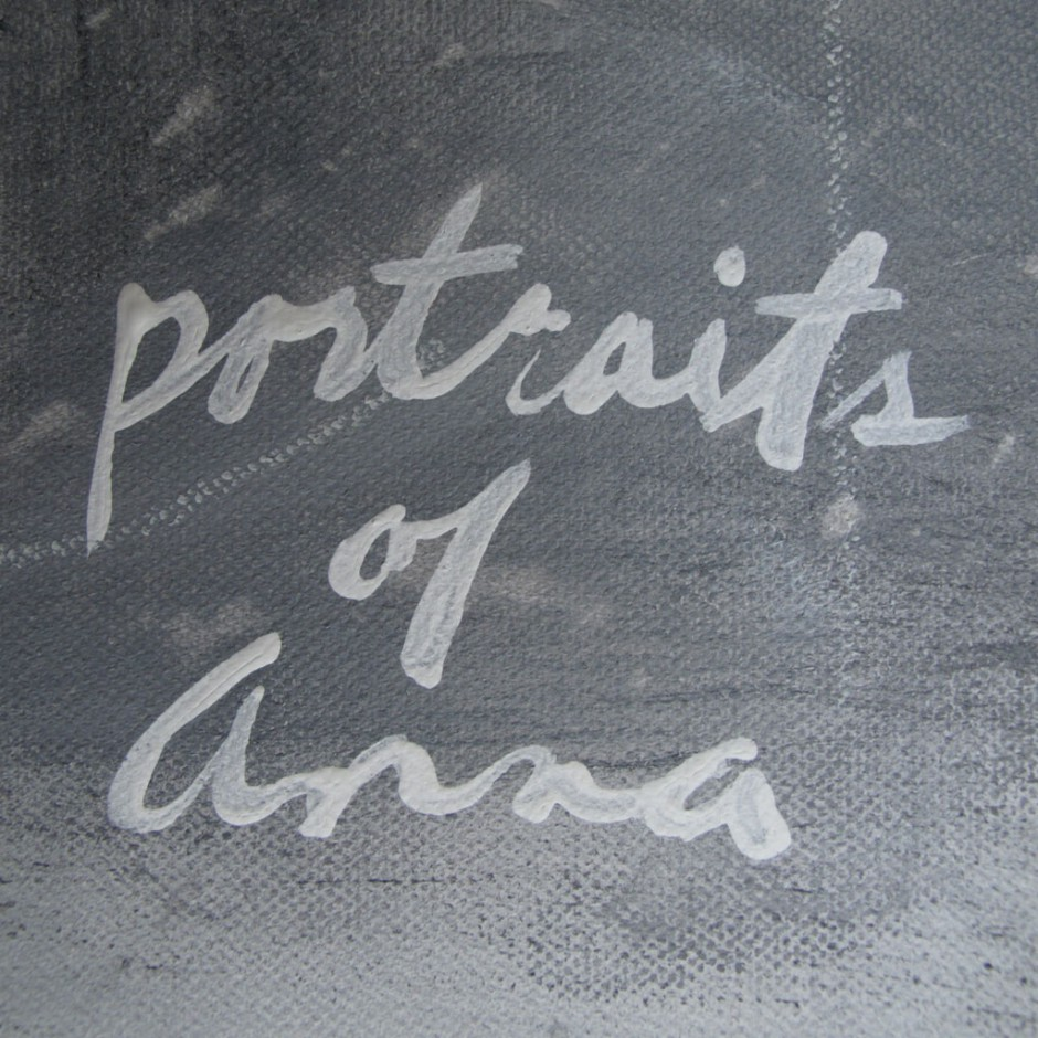 Portraits of Anna